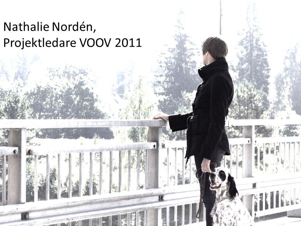 Nathalie Nordén, Projektledare VOOV 2011