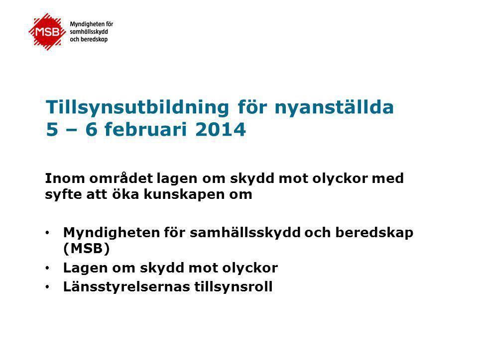 Tillsynsutbildning för nyanställda 5 – 6 februari 2014