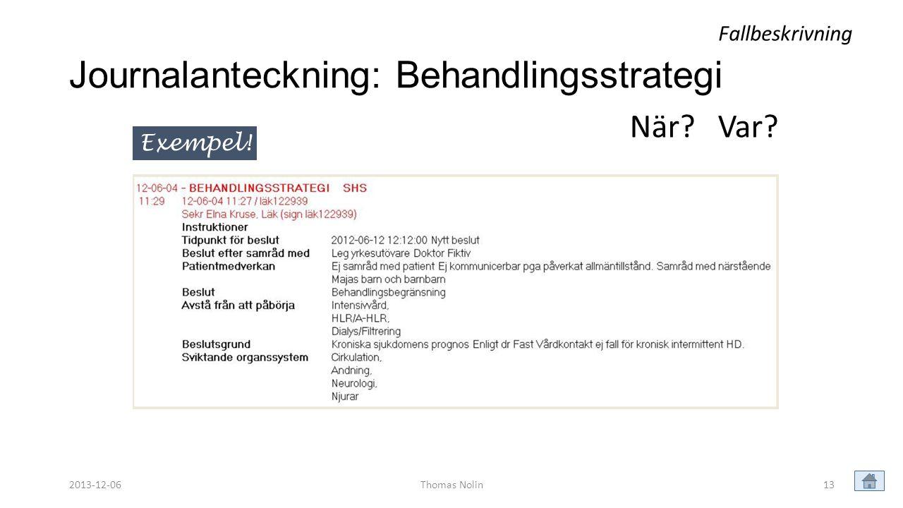 Journalanteckning: Behandlingsstrategi