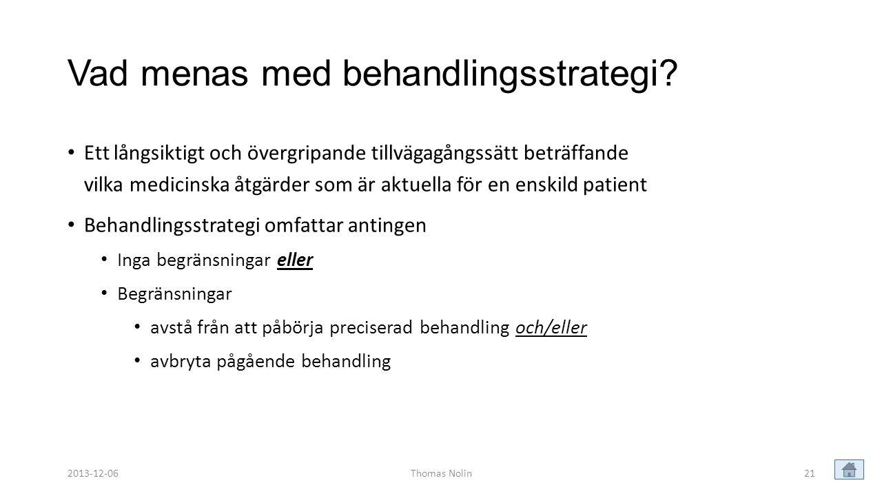 Vad menas med behandlingsstrategi