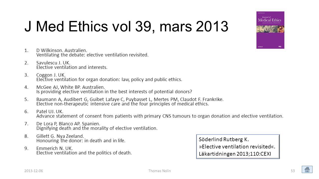 J Med Ethics vol 39, mars 2013 Söderlind Rutberg K.
