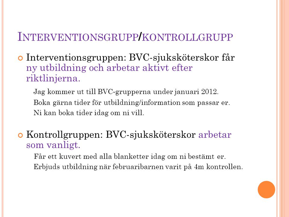 Interventionsgrupp/kontrollgrupp