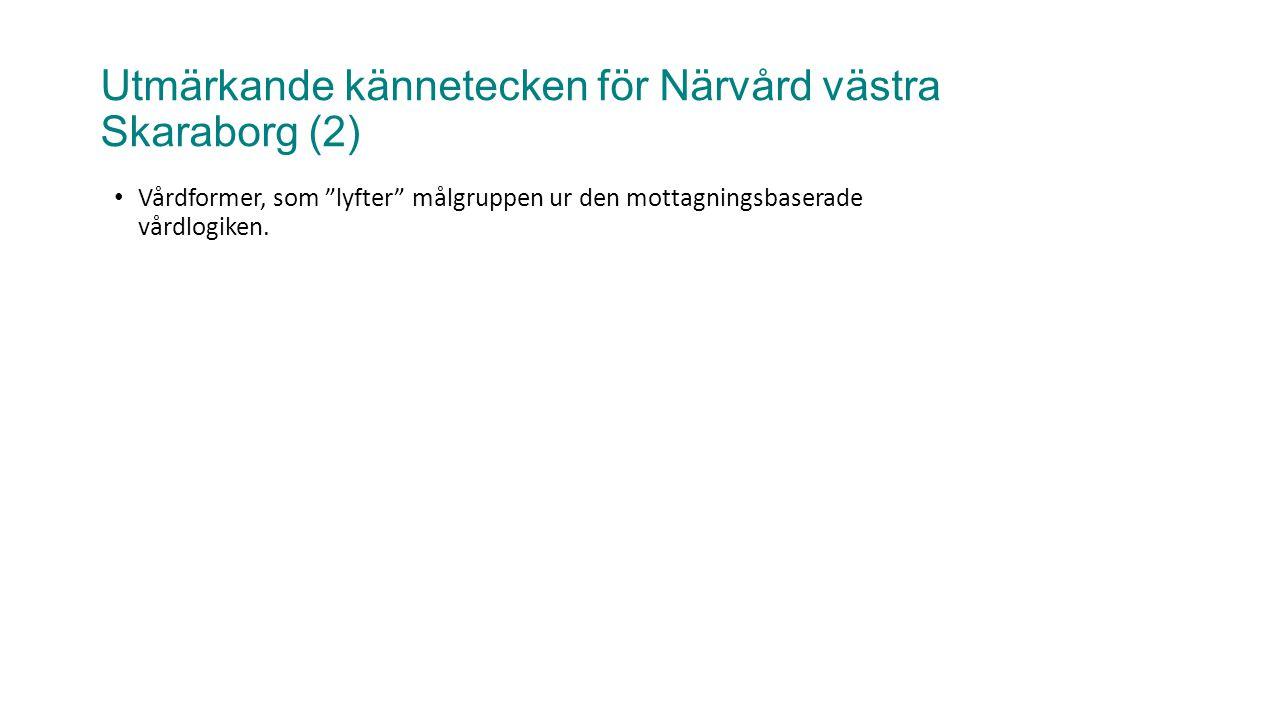 Utmärkande kännetecken för Närvård västra Skaraborg (2)