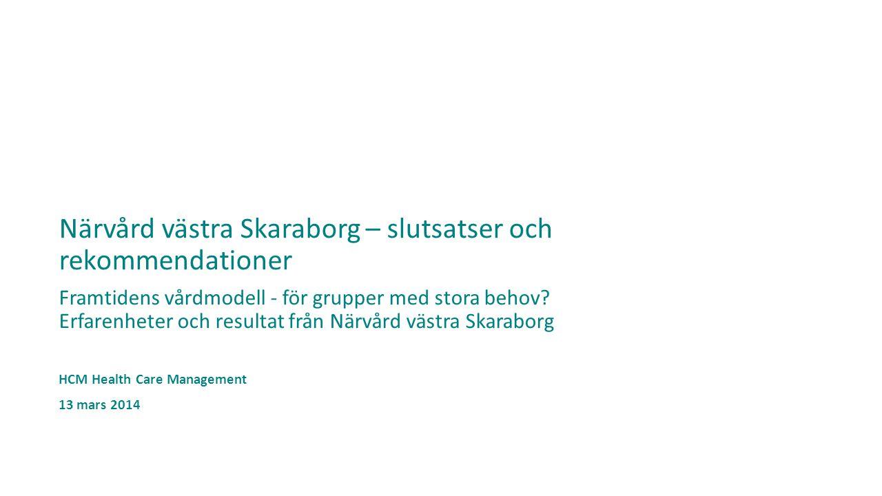 Närvård västra Skaraborg – slutsatser och rekommendationer