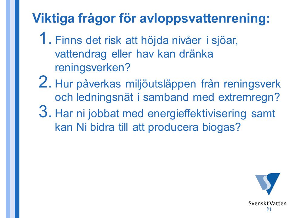 Viktiga frågor för avloppsvattenrening: