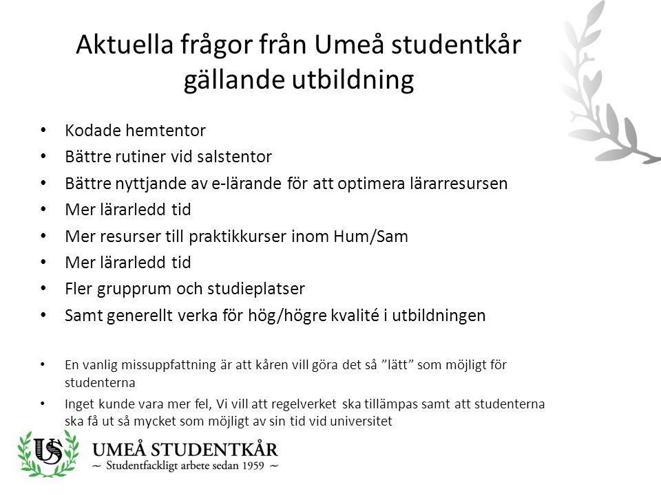Aktuella frågor från Umeå studentkår gällande utbildning