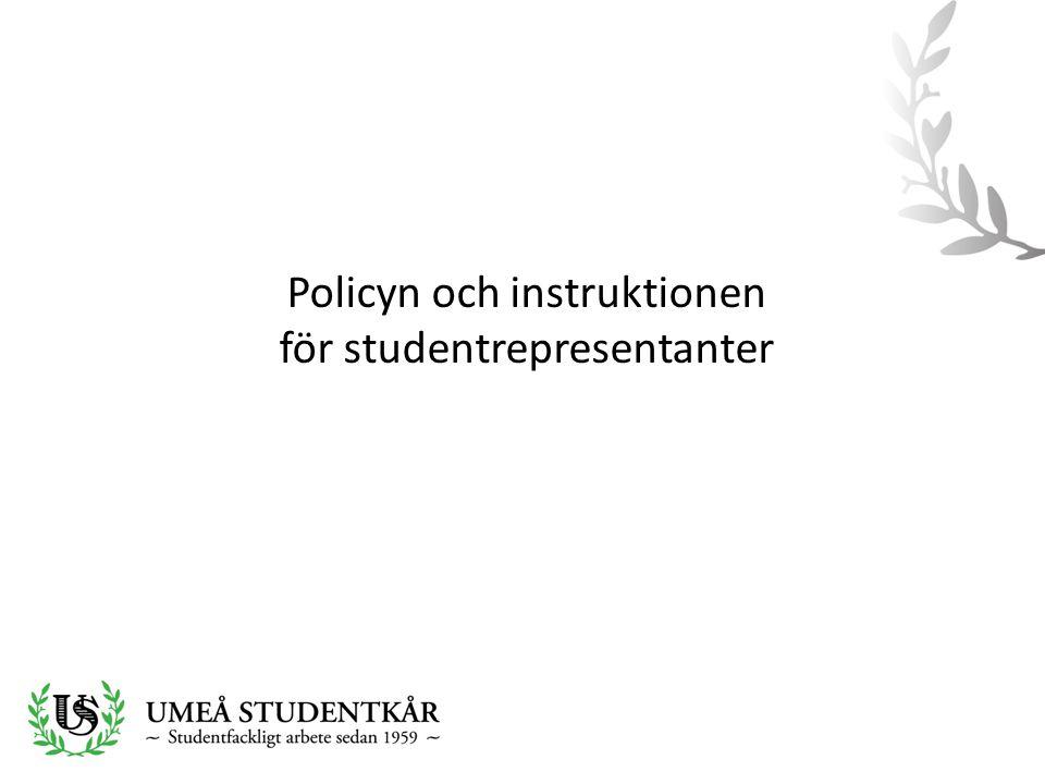 Policyn och instruktionen för studentrepresentanter
