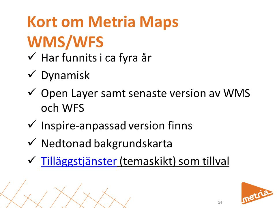 Kort om Metria Maps WMS/WFS