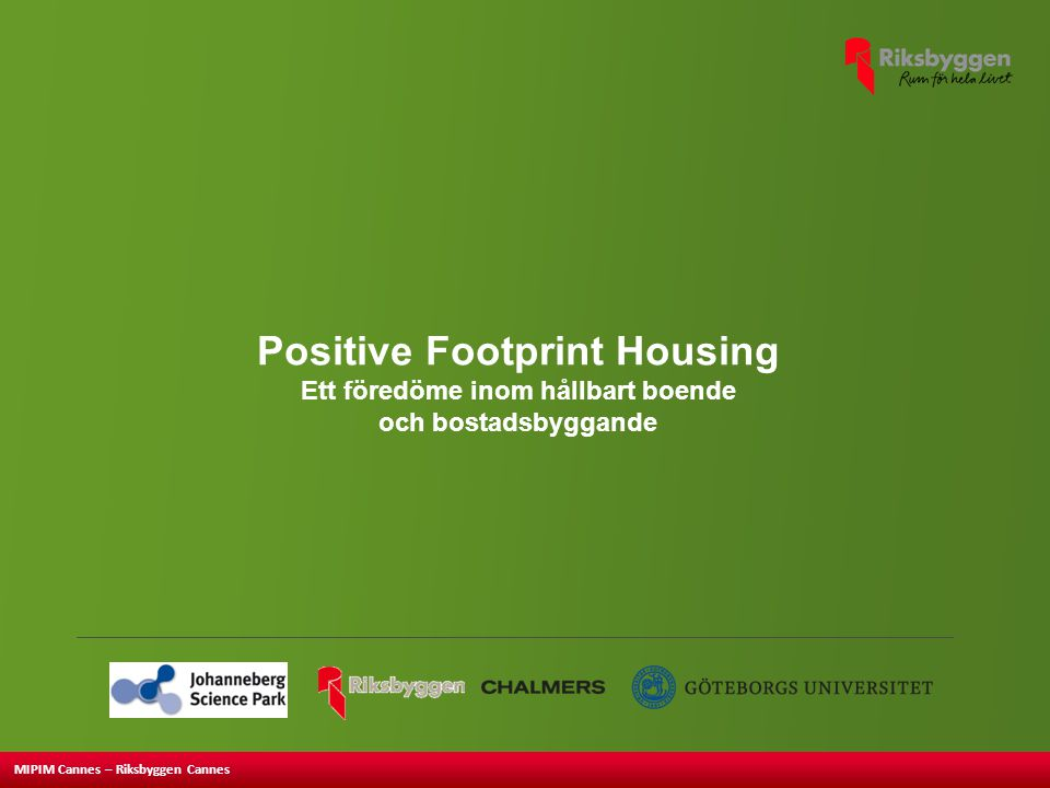 Positive Footprint Housing Ett föredöme inom hållbart boende