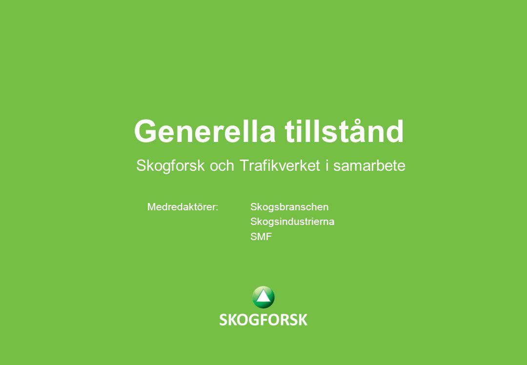 Skogforsk och Trafikverket i samarbete