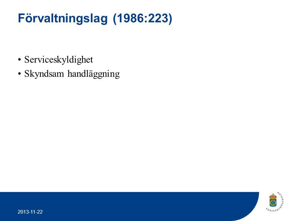 Förvaltningslag (1986:223) Serviceskyldighet Skyndsam handläggning