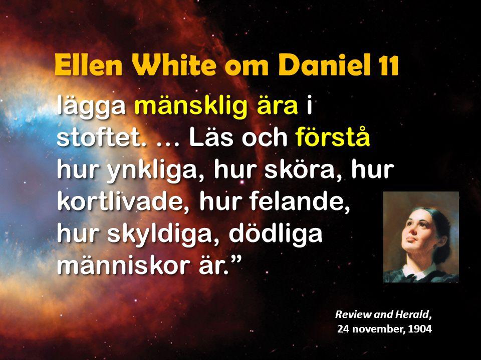 Ellen White om Daniel 11