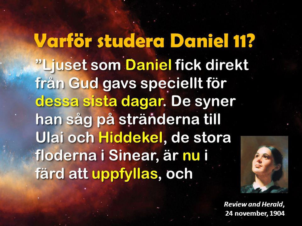 Varför studera Daniel 11