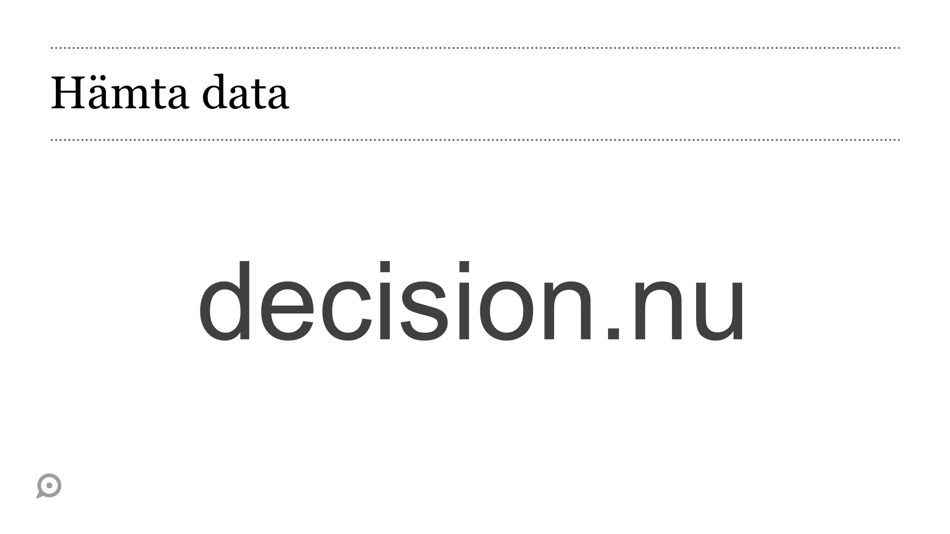 Hämta data decision.nu