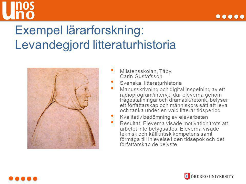 Exempel lärarforskning: Levandegjord litteraturhistoria