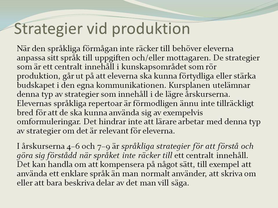 Strategier vid produktion