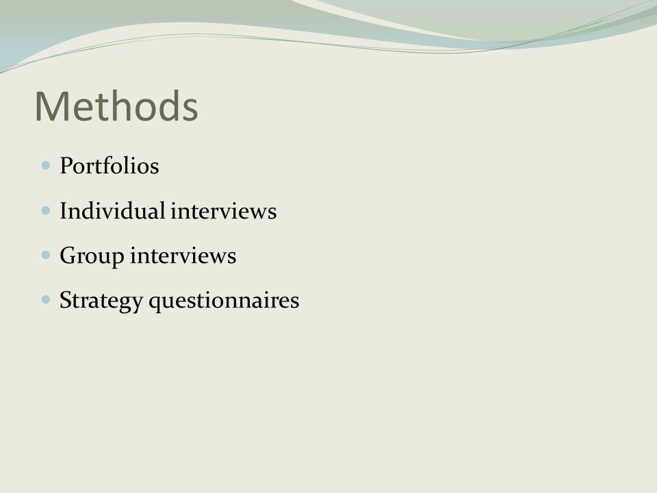 Methods Portfolios Individual interviews Group interviews
