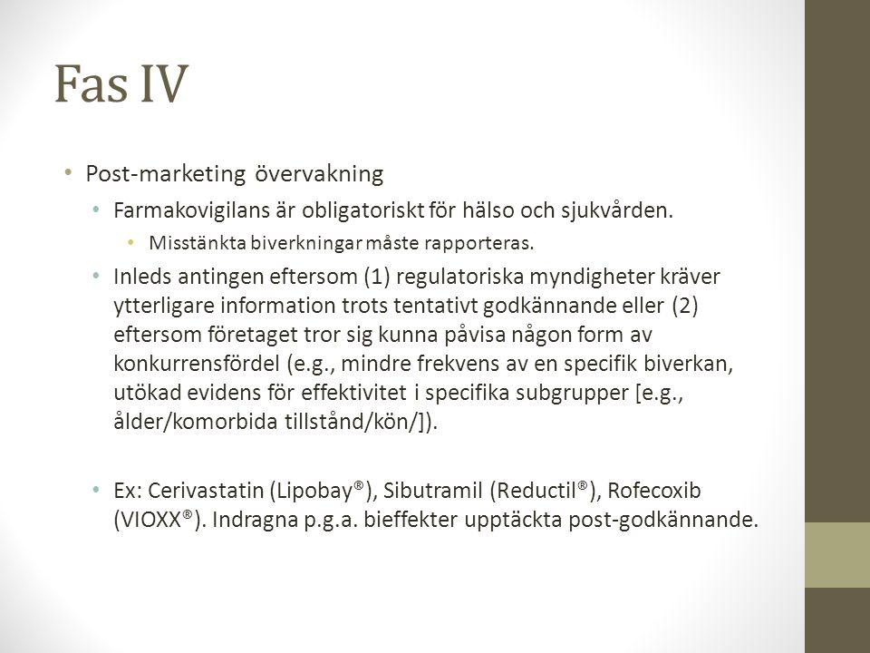 Fas IV Post-marketing övervakning