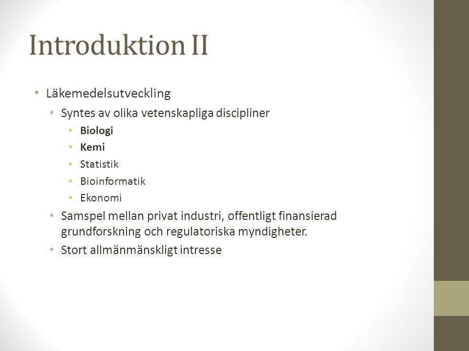 Introduktion II Läkemedelsutveckling
