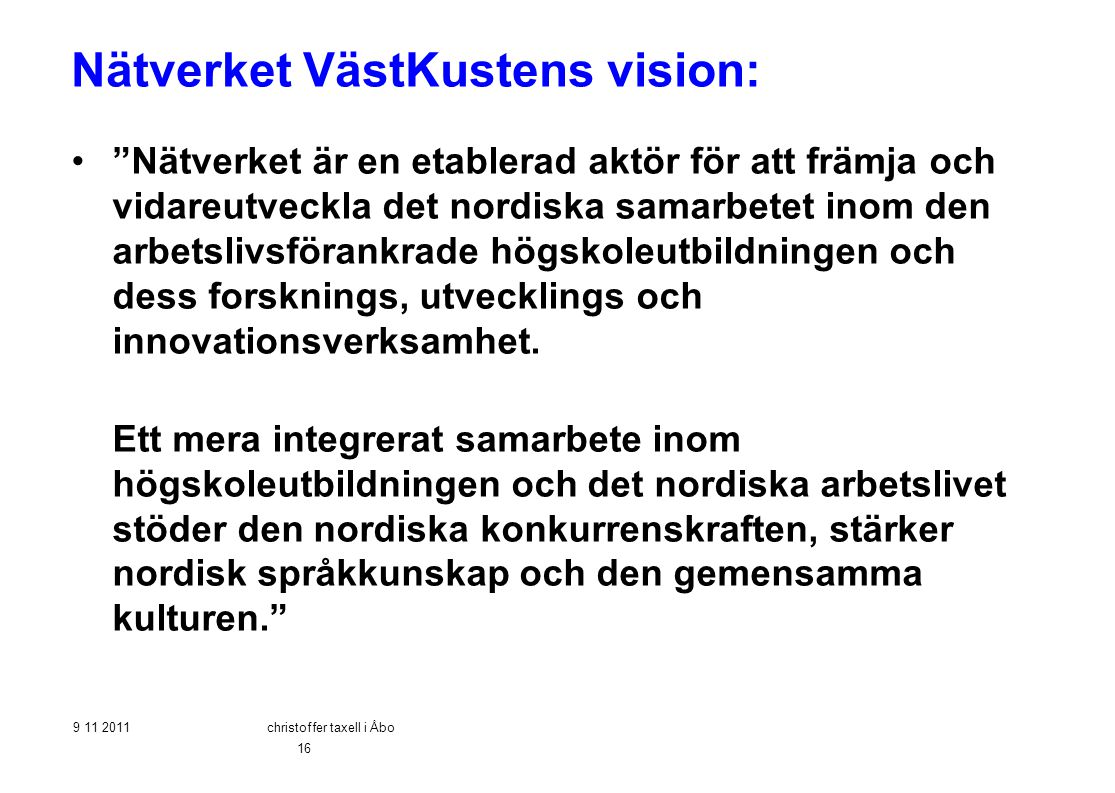 Nätverket VästKustens vision: