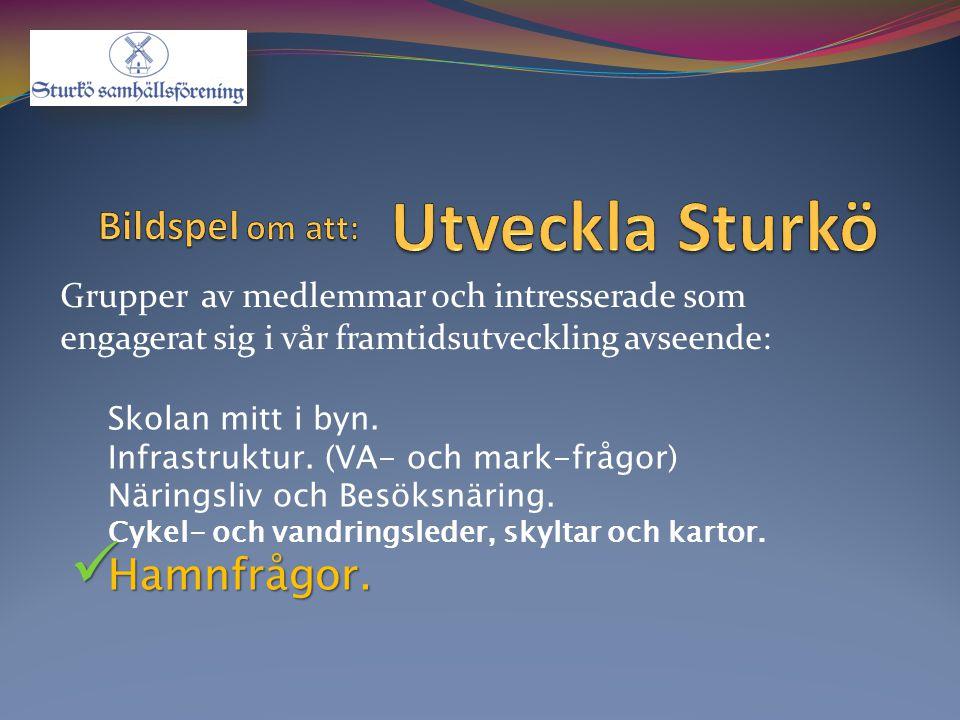 Utveckla Sturkö Bildspel om att: Hamnfrågor.