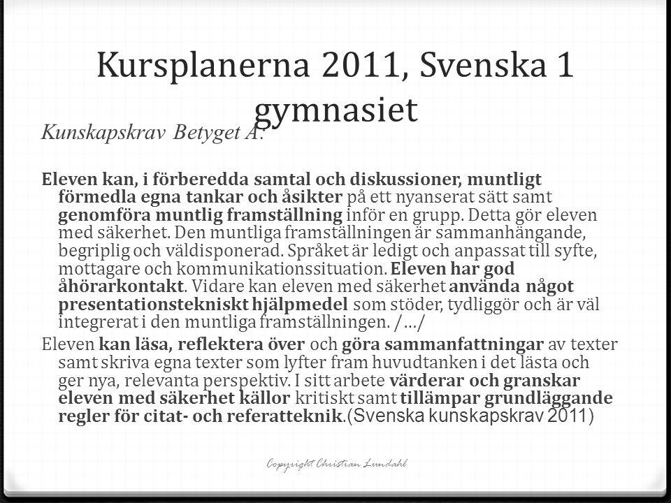 Kursplanerna 2011, Svenska 1 gymnasiet