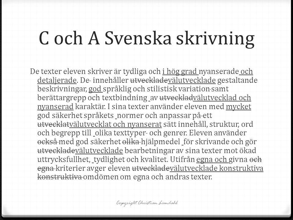 C och A Svenska skrivning