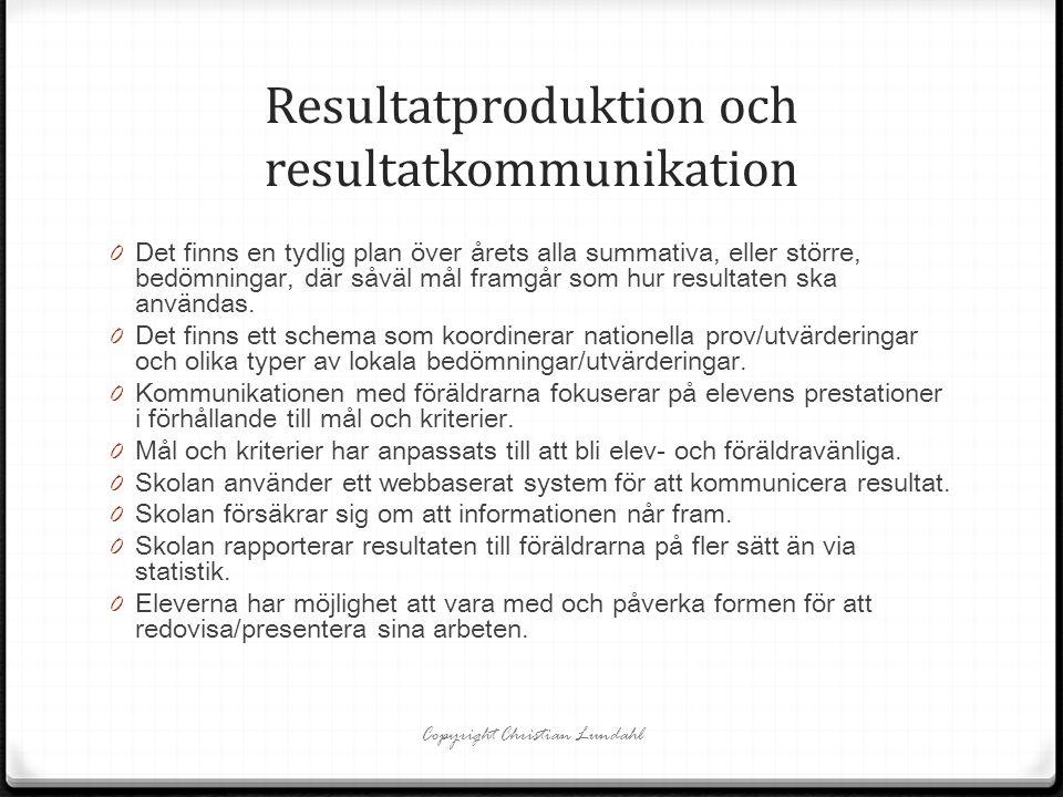 Resultatproduktion och resultatkommunikation