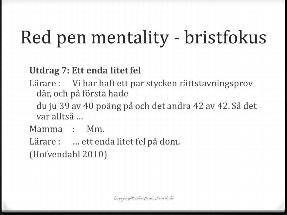 Red pen mentality - bristfokus