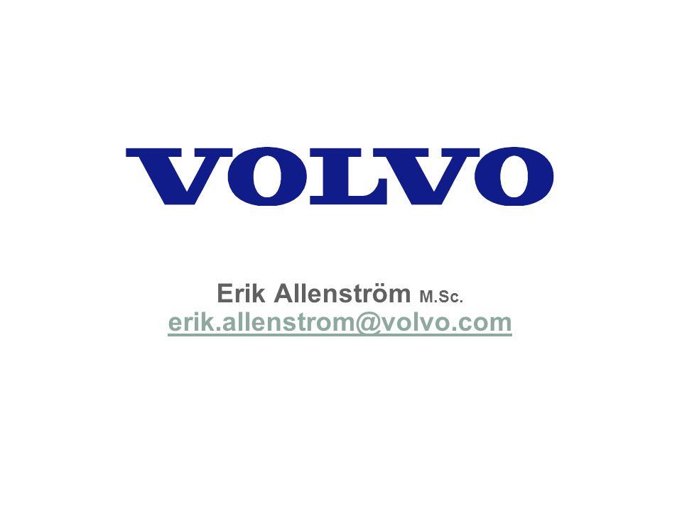 Erik Allenström M.Sc. erik.allenstrom@volvo.com