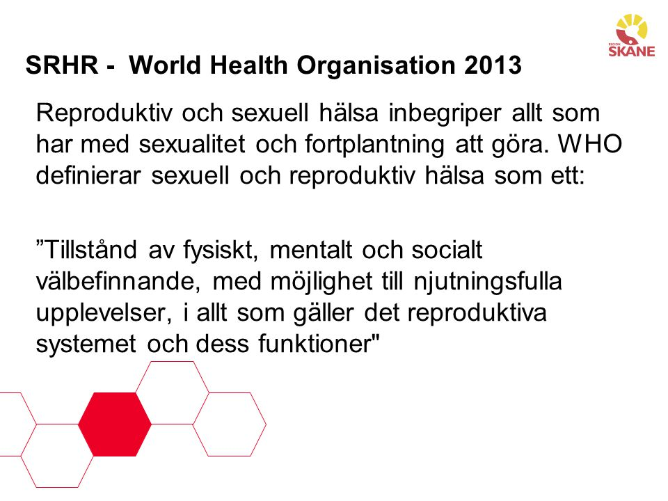 SRHR - World Health Organisation 2013