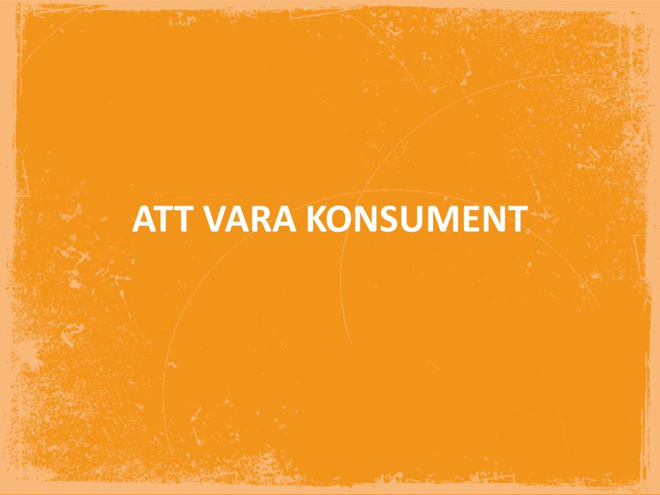ATT VARA KONSUMENT INTRODUKOTION AV KAPITLET