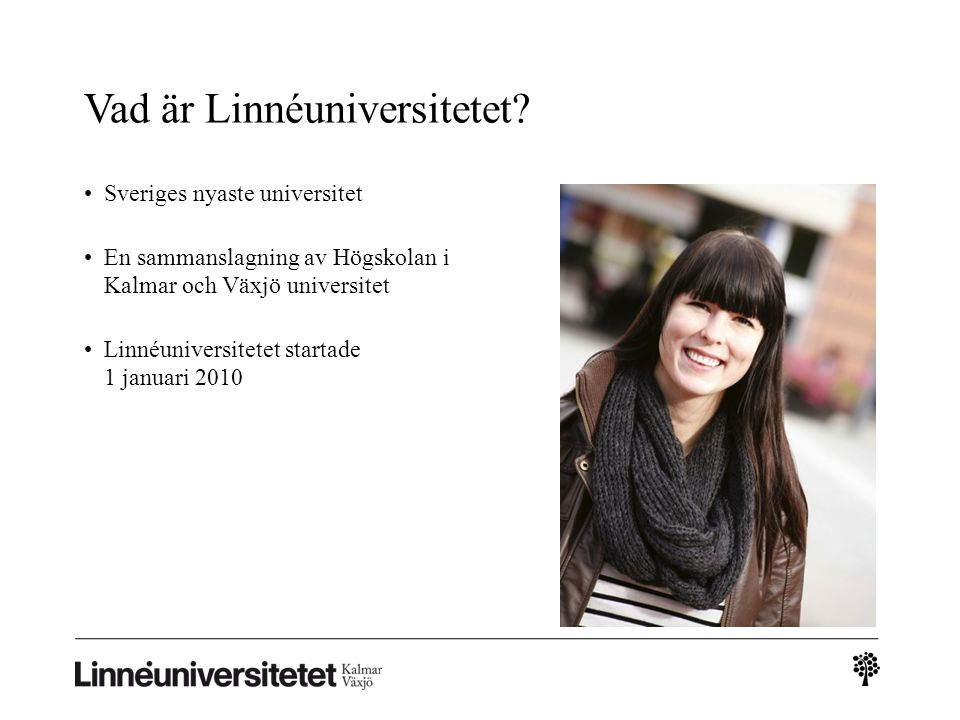 Vad är Linnéuniversitetet