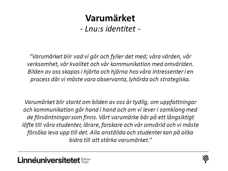 Varumärket - Lnu:s identitet -