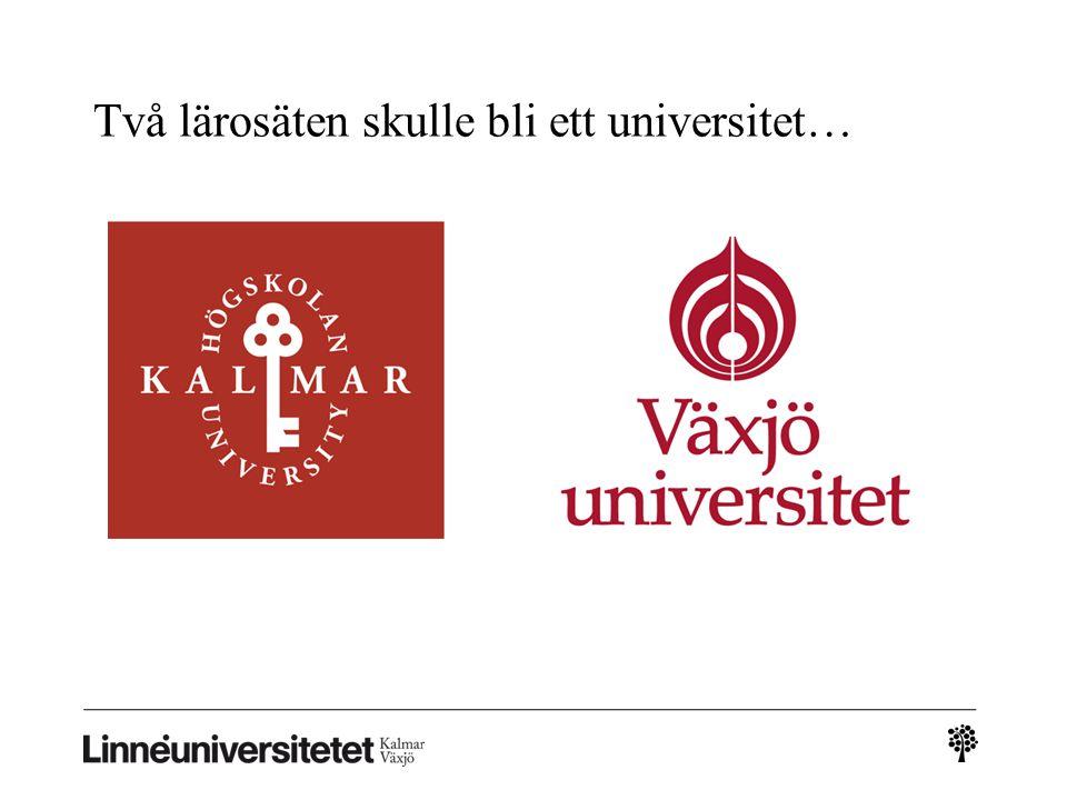 Två lärosäten skulle bli ett universitet…