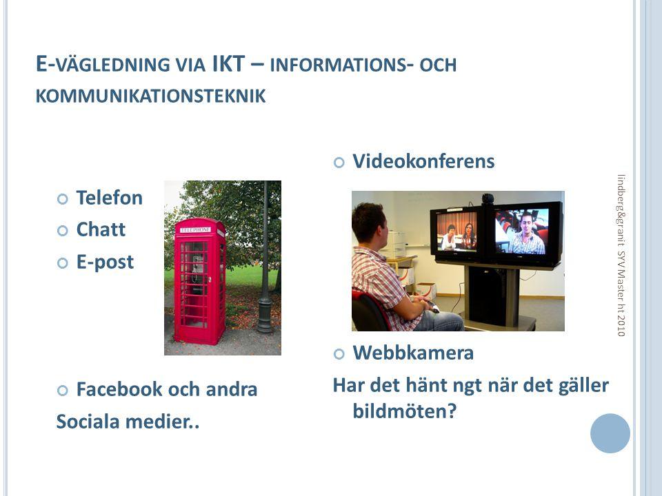 E-vägledning via IKT – informations- och kommunikationsteknik