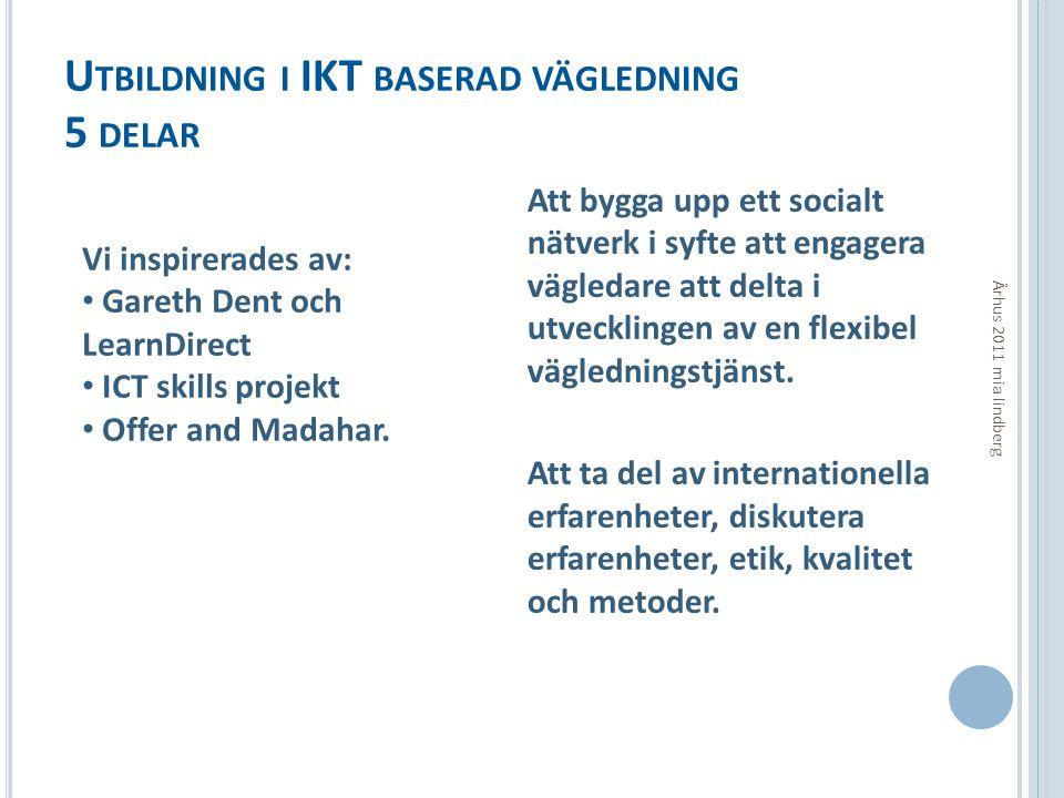 Utbildning i IKT baserad vägledning 5 delar