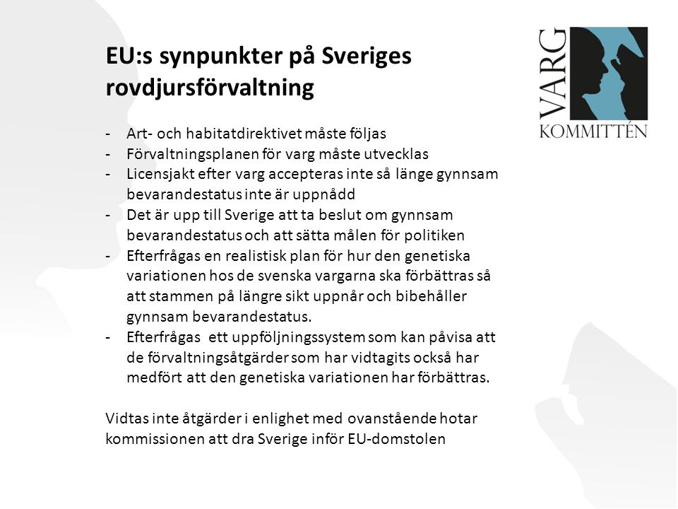 EU:s synpunkter på Sveriges rovdjursförvaltning