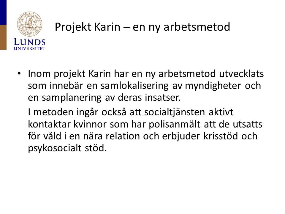 Projekt Karin – en ny arbetsmetod
