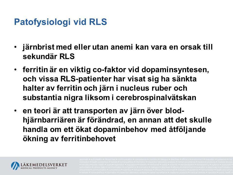 Patofysiologi vid RLS järnbrist med eller utan anemi kan vara en orsak till sekundär RLS.