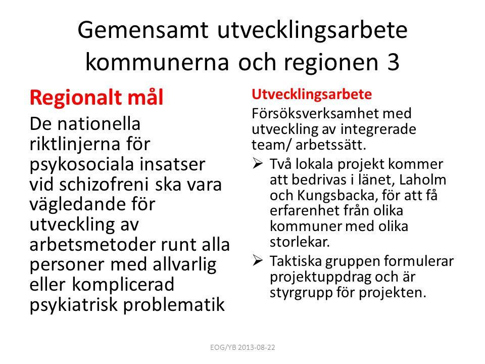 Gemensamt utvecklingsarbete kommunerna och regionen 3