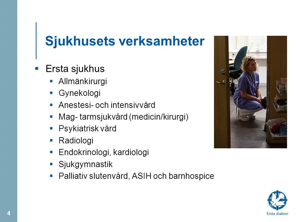 Sjukhusets verksamheter