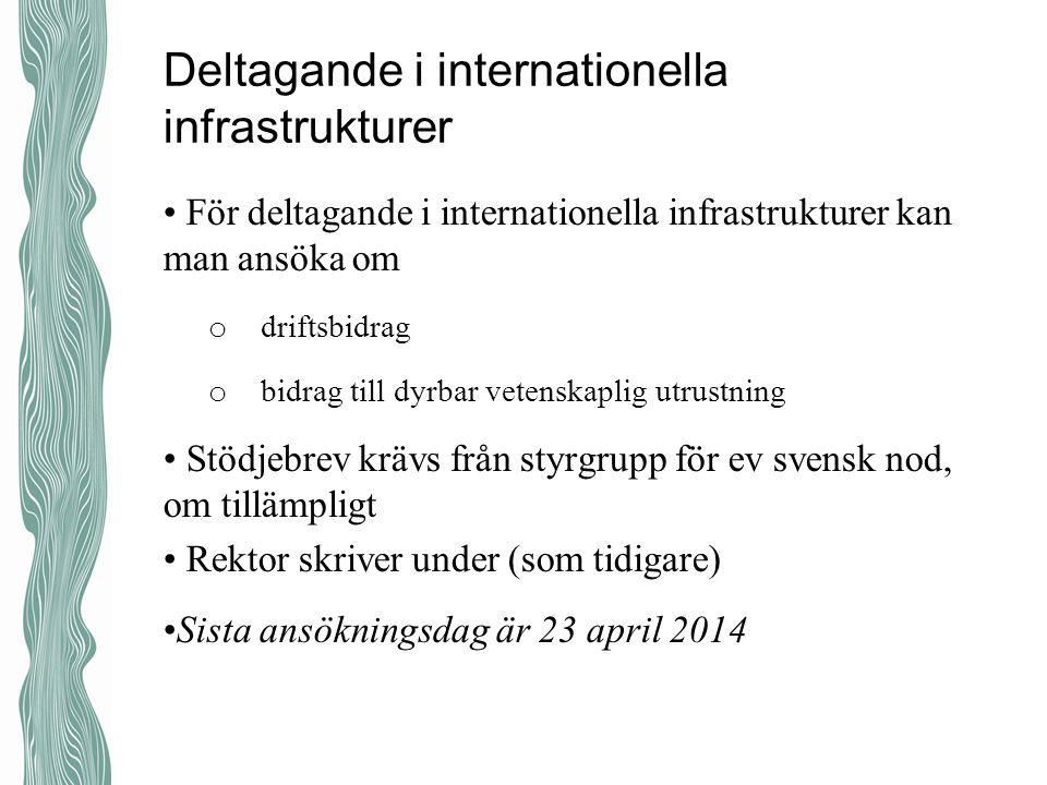 Deltagande i internationella infrastrukturer