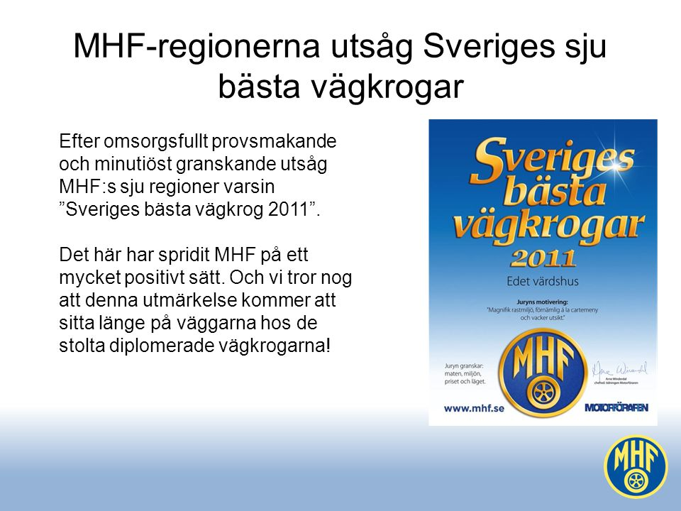 MHF-regionerna utsåg Sveriges sju bästa vägkrogar