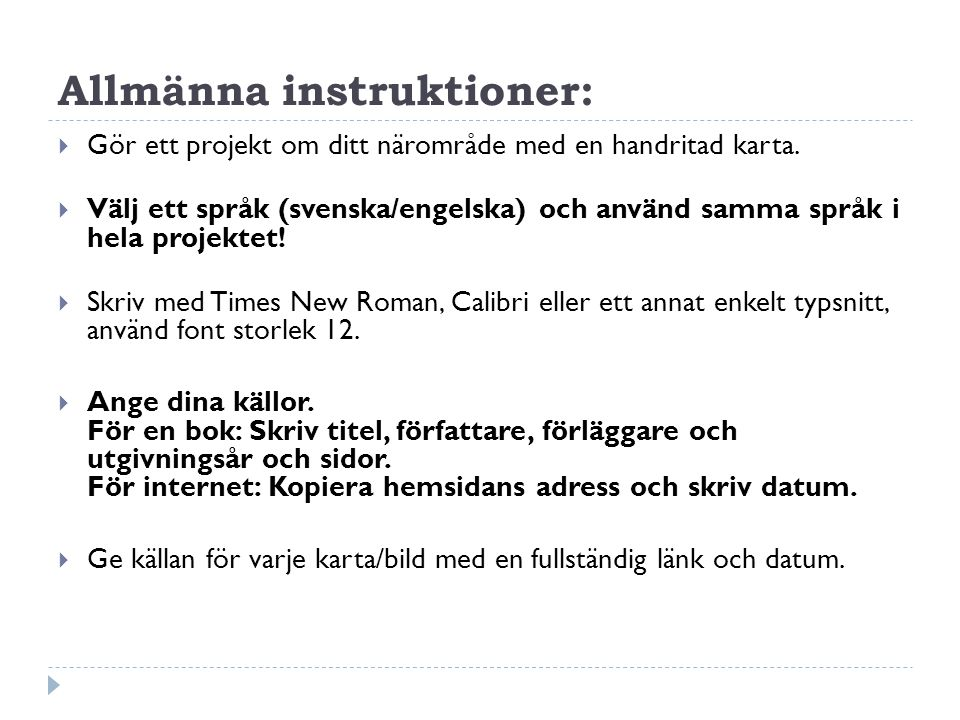 Allmänna instruktioner: