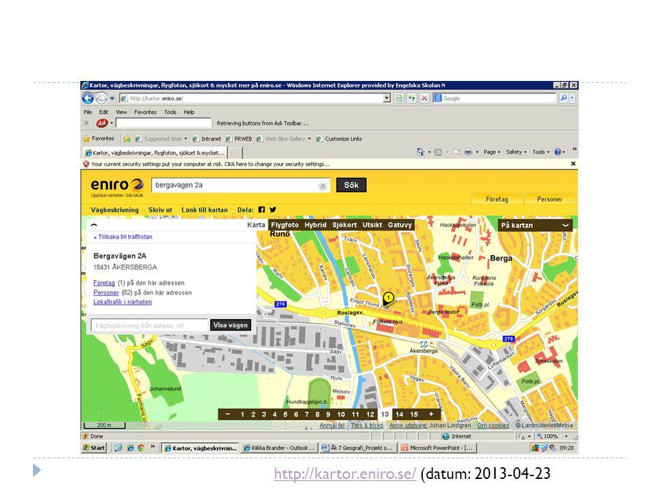 http://kartor.eniro.se/ (datum: 2013-04-23