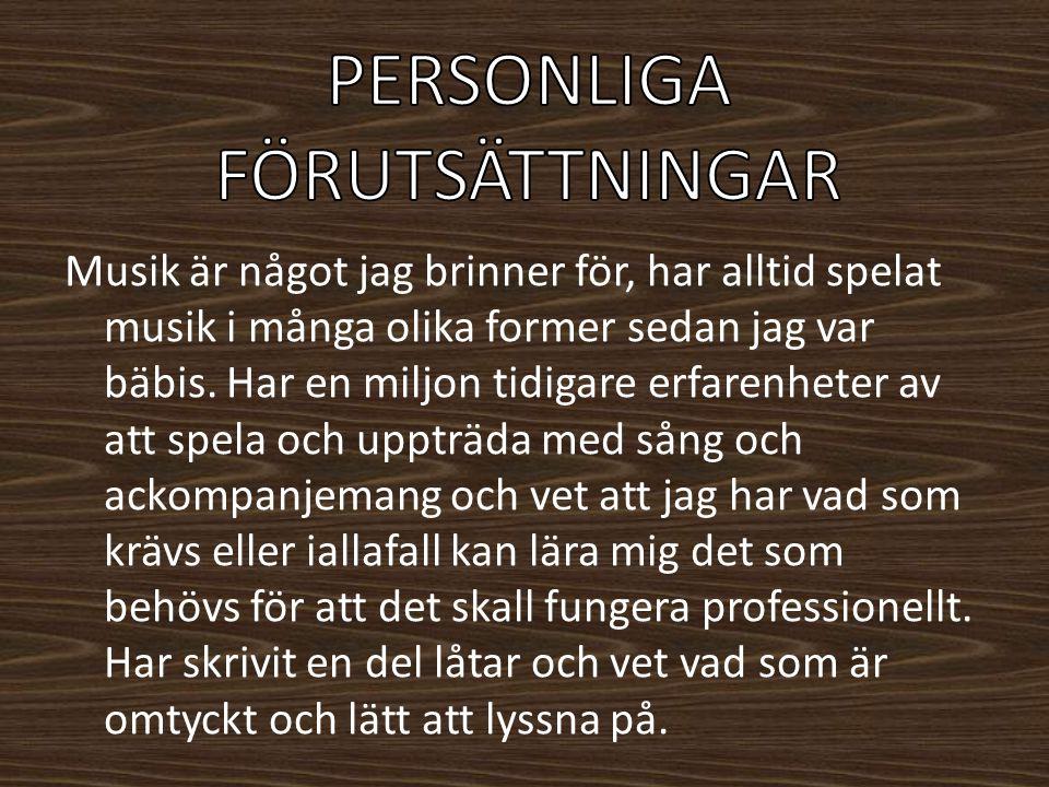PERSONLIGA FÖRUTSÄTTNINGAR
