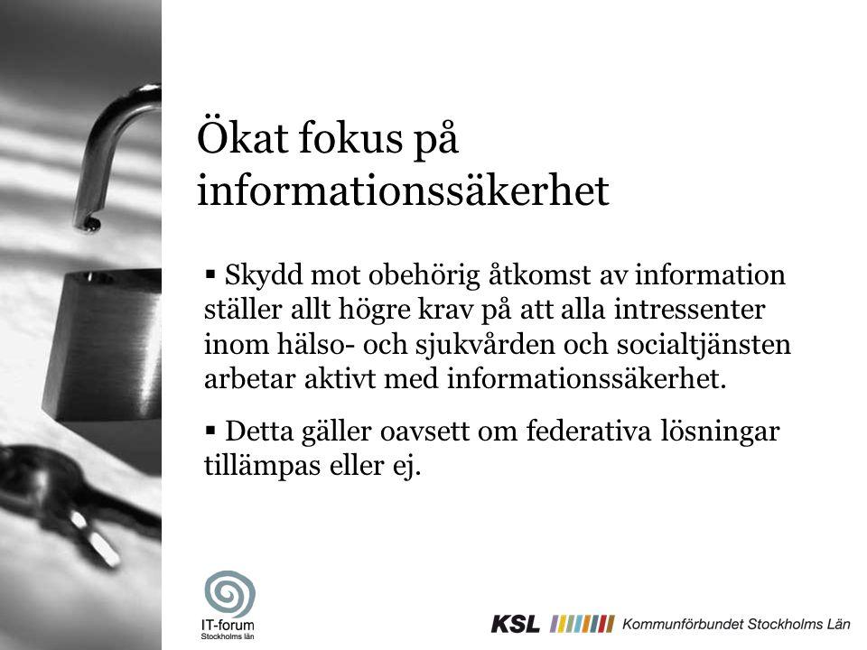 Ökat fokus på informationssäkerhet