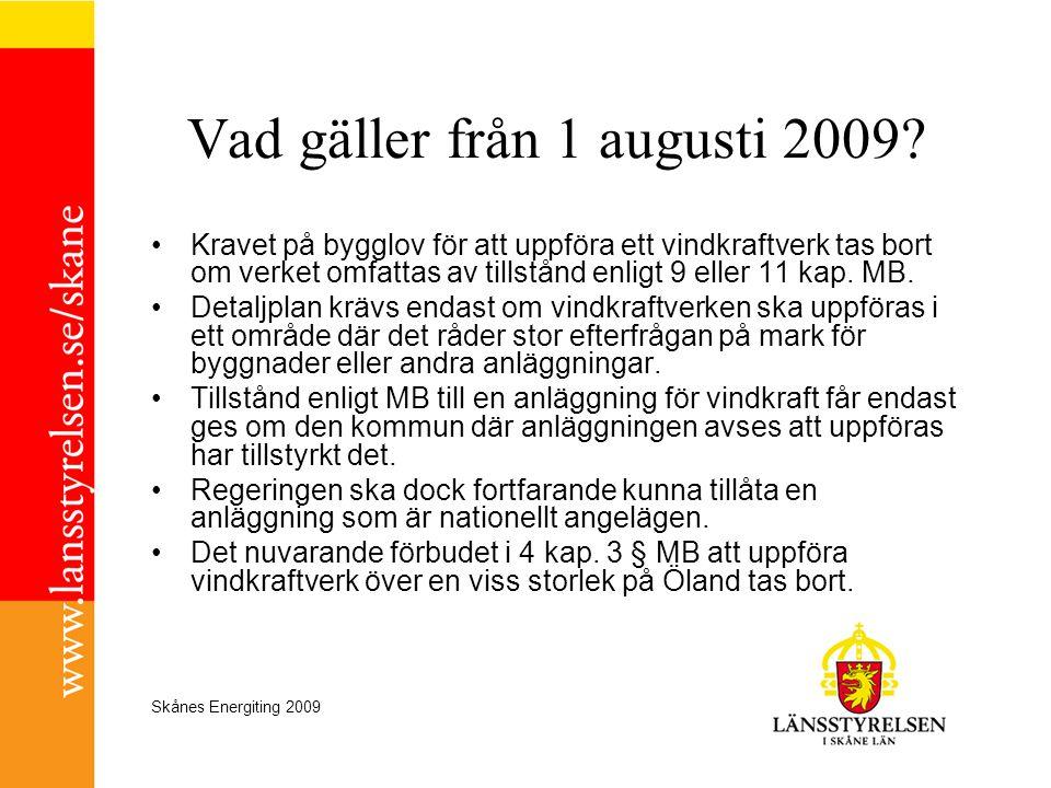 Vad gäller från 1 augusti 2009