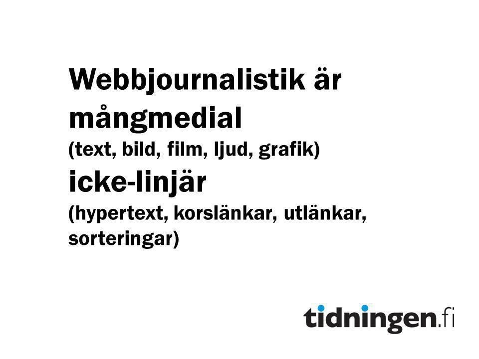 Webbjournalistik är mångmedial icke-linjär